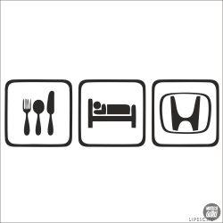 Eat Sleep Honda matrica
