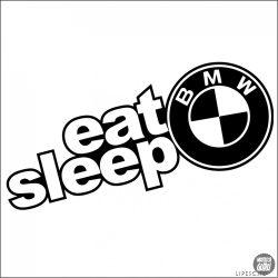 Eat Sleep BMW matrica 2
