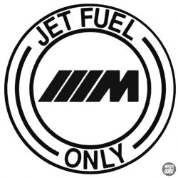BMW M matrica Jet Fuel Only