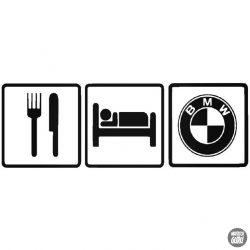 Eat Sleep BMW matrica 3
